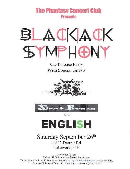 BLACKJACK SYMPHONY / WOODSIDE MANOR / ENGLI$H / SHOCK FRENZY