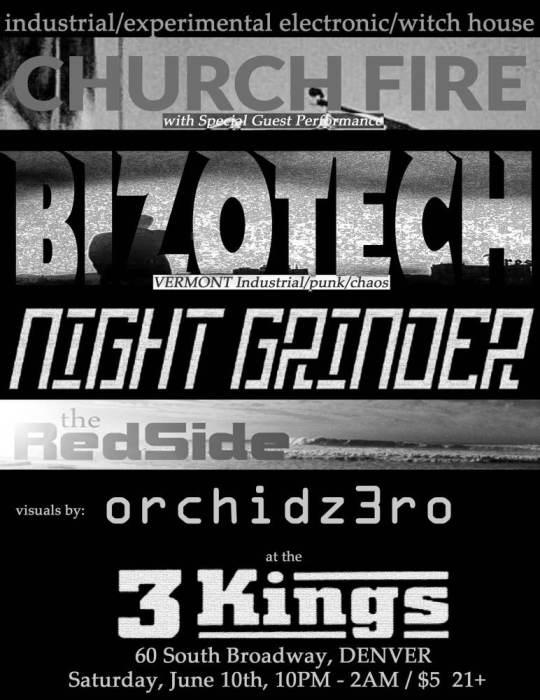 CHURCH FIRE, NIGHT GRINDER, AND Bizotech (Vermont)