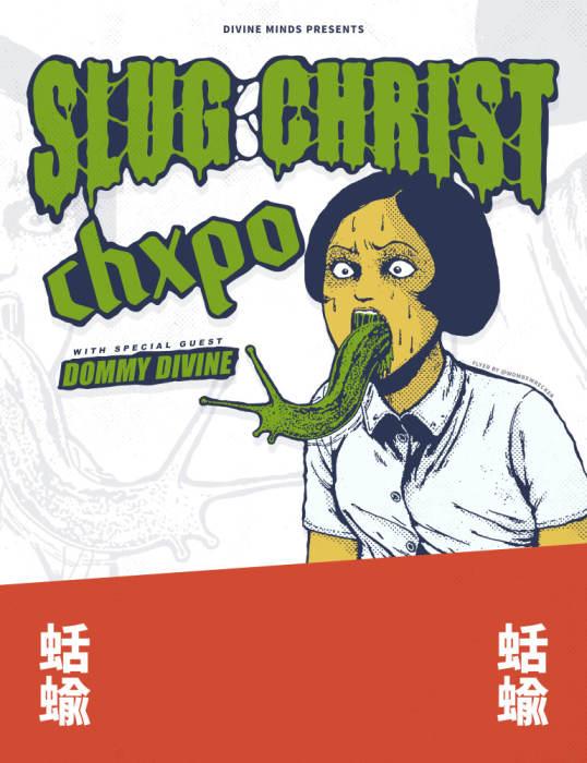 Slug Christ, CHXPO, Dommy Divine
