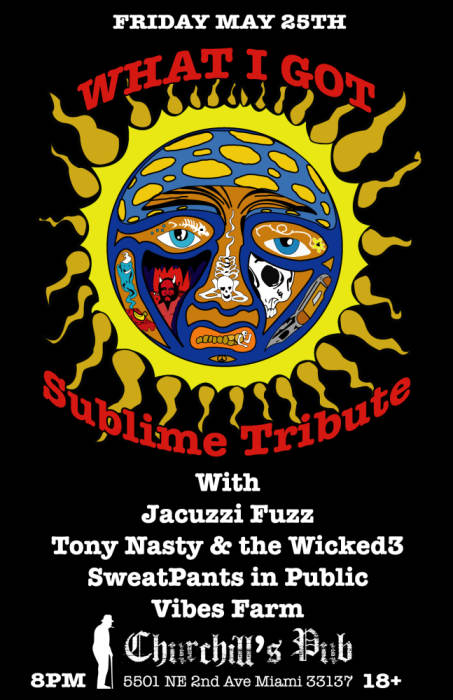 What I Got - Sublime Tribute night with Jacuzzi Fuzz, Tony Nasty & the Wicked3, SweatPants in Public, Vibes Farm