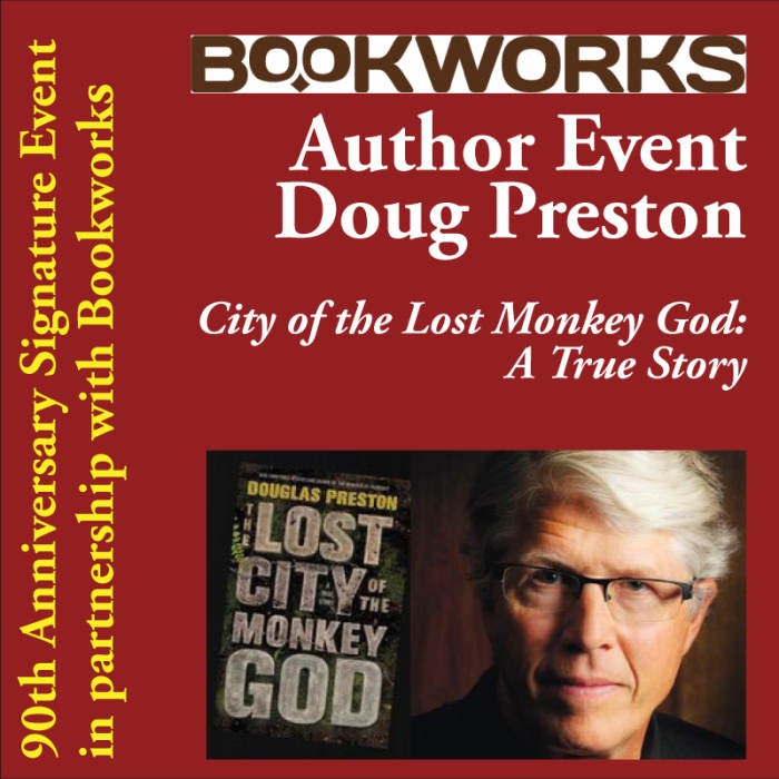 Author Event - Douglas Preston, The Lost City of the Monkey God