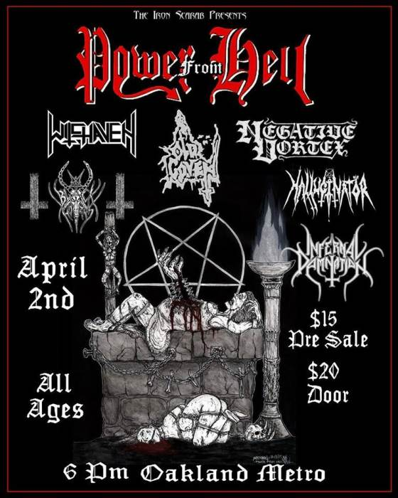 POWER FROM HELL- WITCHAVEN- OLD COVEN- NEGATIVE VORTEX- HALLUCINATOR- BLACK HORNS- INFERNAL DAMNATION