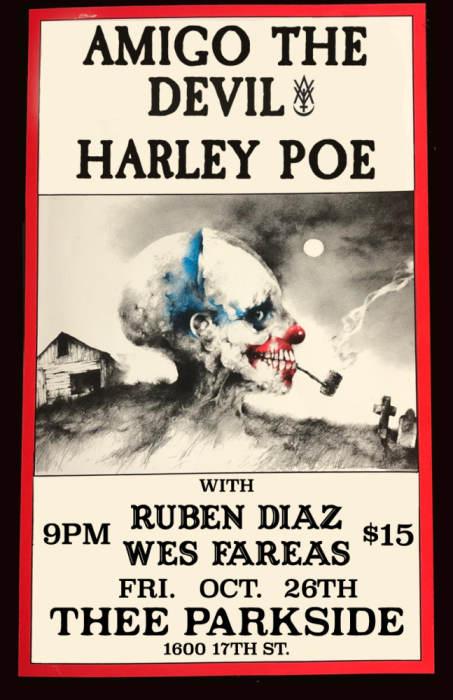 Amigo The Devil, Harley Poe, Ruben Diaz, Wes Fareas