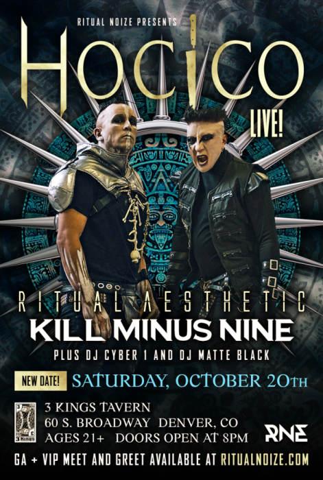 HOCICO, RITUAL AESTHETIC, KILL MINUS NINE, DJ CYBER 1, DJ MATTE BLACK