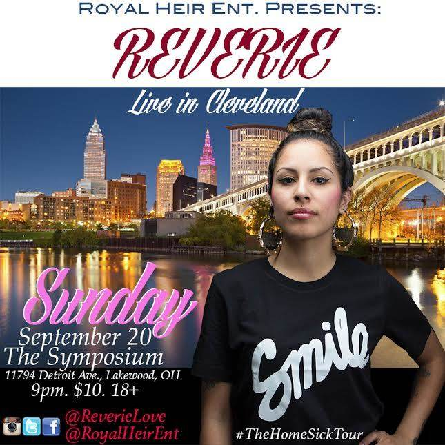 LIVE IN CLEVELAND.. REVERIE #The HomeSickTour