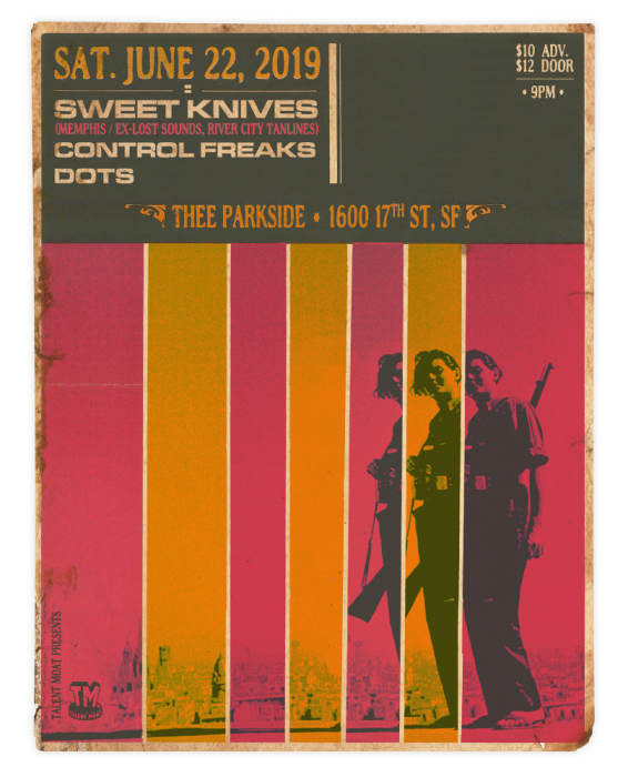 SWEET KNIVES (Memphis, ex-Lost Sounds) + THE CONTROL FREAKS + DOTS (membs. FM Knives, Midnite Snaxxx)