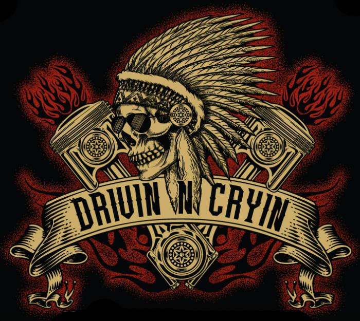 DRIVIN N CRYIN + TBA