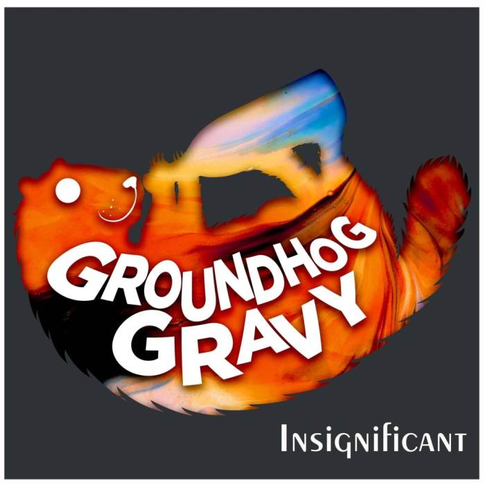 Groundhog Gravy / Blutos Tent / Liar Liar