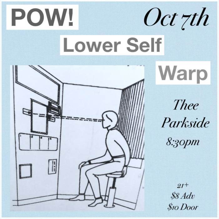 POW! (Castle Face Records), Lower Self, Warp