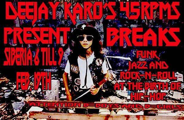 45 RPMs Presents BREAKS with Deejay Karo!!