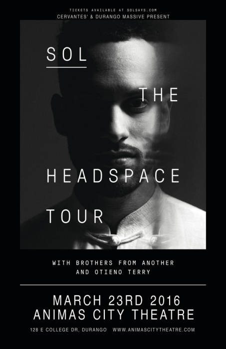 "SOL, ""The Headspace Tour"" w/ Brothers From Another, Otieno Terry and Special Guests"