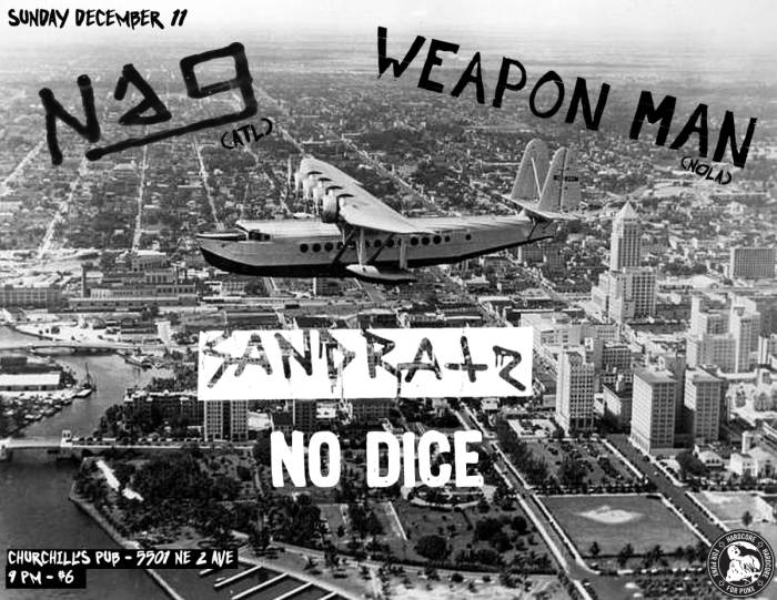 NAG, WEAPON MAN, SANDRATZ, NO DICE
