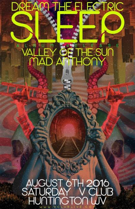 Dream The Electric Sleep (Album Release) / Valley Of The Sun / Mad Anthony