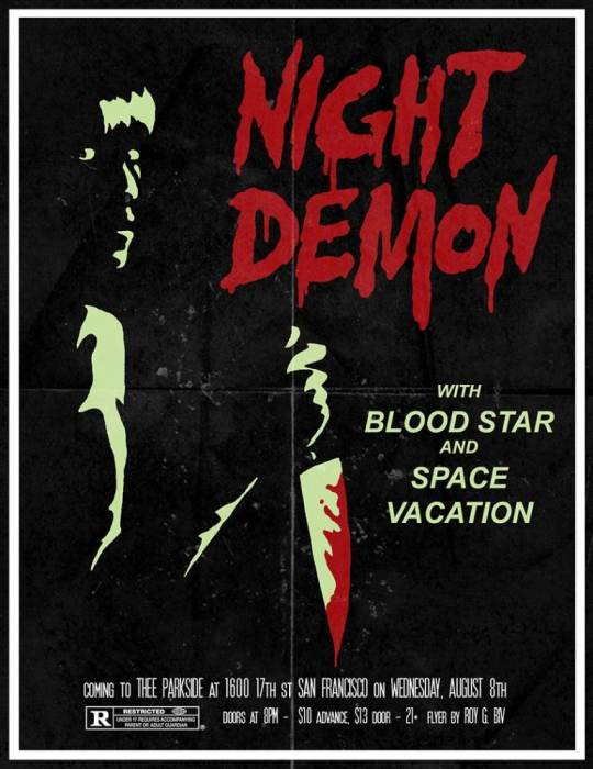Night Demon, Blood Star, Space Vacation