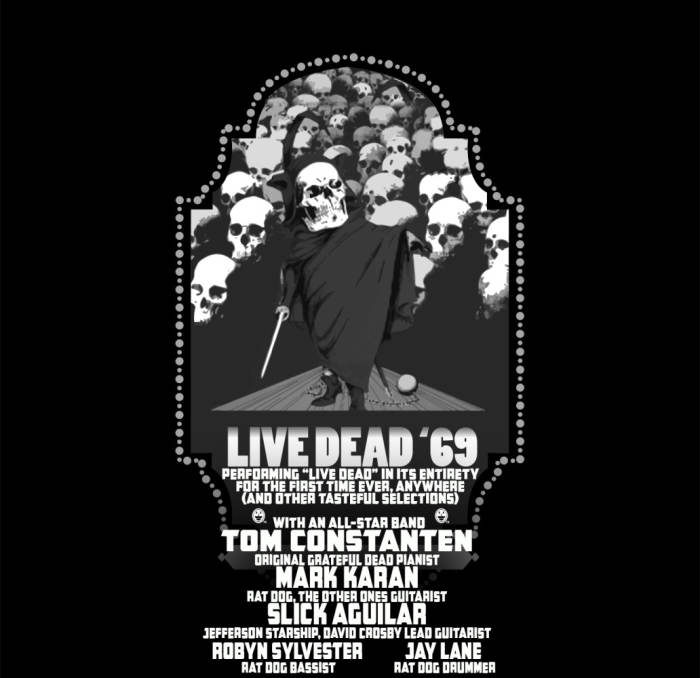 Live / Dead 69 feat Mark Karan Jay Lane and Robin Slyvester of Ratdog and TC of Grateful Dead