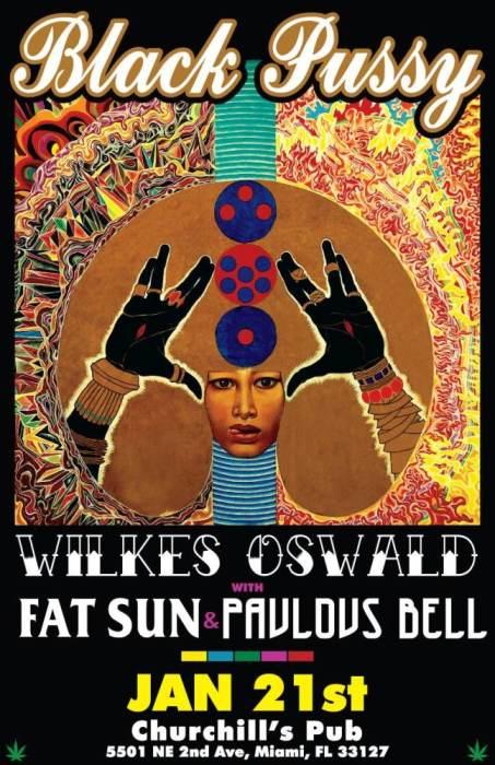 Black Pussy, Wilkes Oswald, Fat Sun, Pavlov