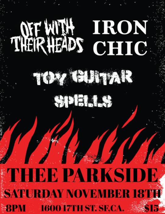 Iron Chic, Off With Their Heads, toyGuitar, Spells