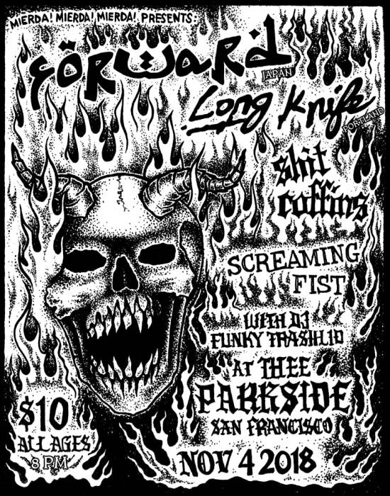 Forward (Japan), Long Knife (PDX), Shit Coffins, Screaming Fist