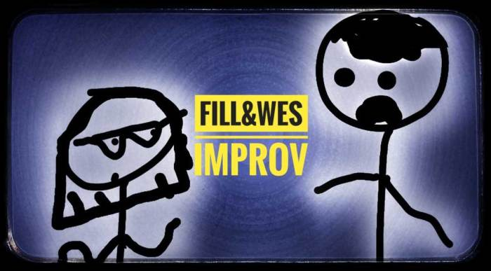 The Fill and Wes Show