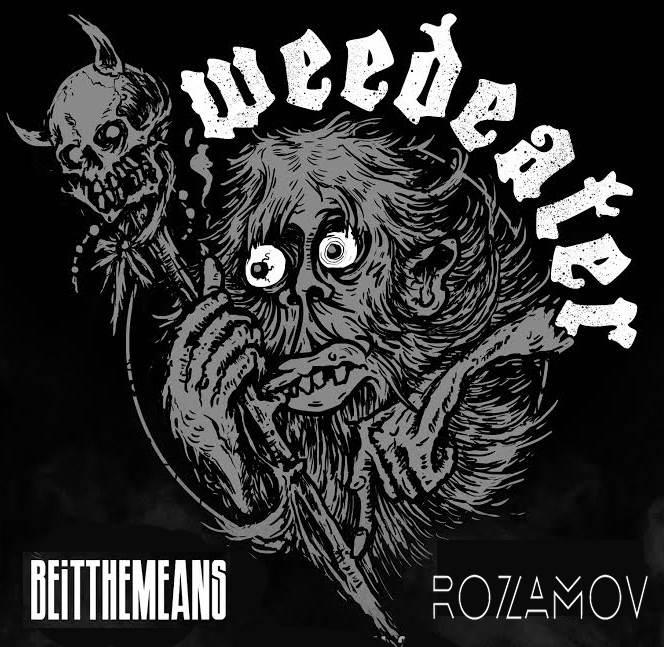 WEEDEATER | Beitthemeans | Rozamov | Capsizer
