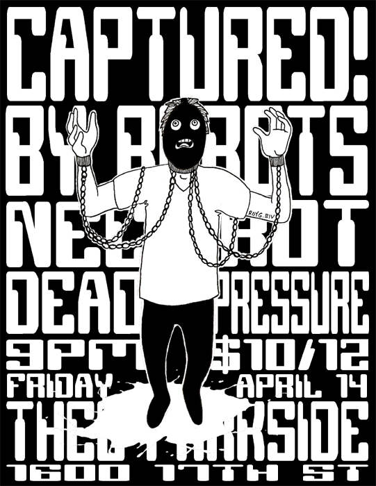 Captured! By Robots, Necrot, Dead Pressure
