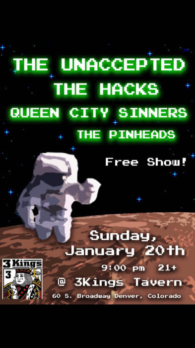 THE UNACCEPTED, QUEEN CITY SINNERS, THE HACKS, THE PINHEADS