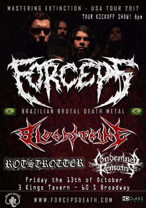 Forceps (Brazil), Bloodstrike, Rotstrotter, and Condemned Remains