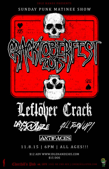 Idle Hands Presents: Leftover Crack, All Torn Up!, Days N Daze, Antifaces. All Ages Punk Matinee Show!