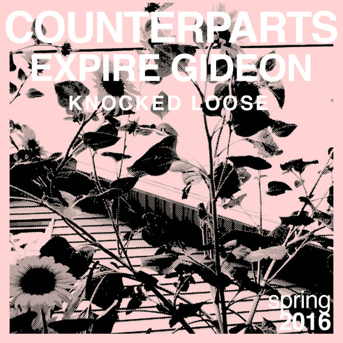 Counterparts, Expire, Gideon, Knocked Loose