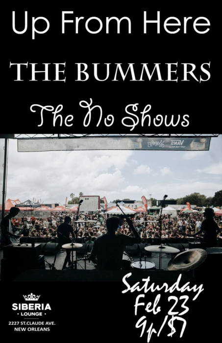 Up From Here, The Bummers, The No Shows