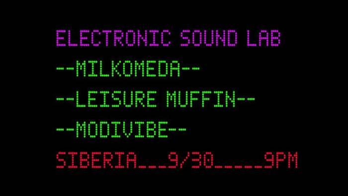 Electronic Sound Lab: Milkomeda, Leisure Muffin, Modivibe