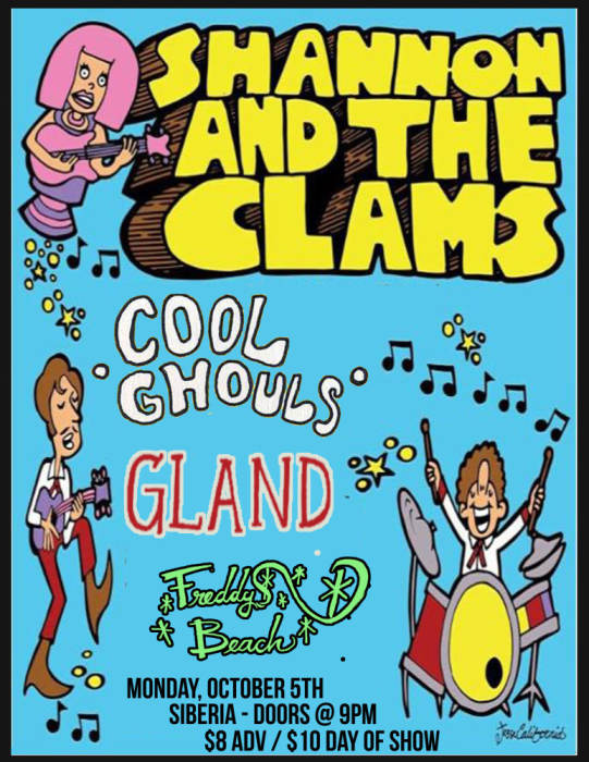 Shannon and the Clams | Cool Ghouls | Gland | Freddy Beach