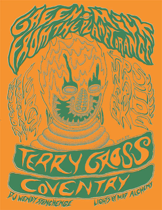 Green Milk From The Planet Orange (Tokyo), CCR Headcleaner, Terry Gross, Coventry (Mondo Drag Solo Project)