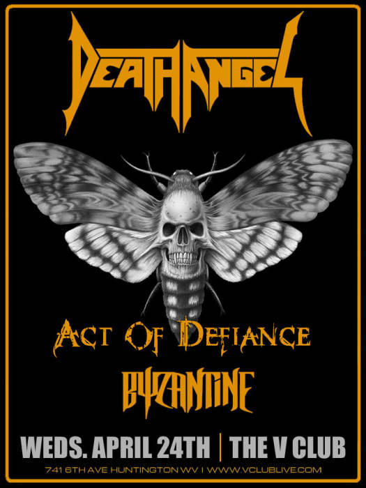 Death Angel / Act of Difiance / Byzantine