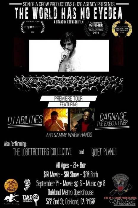 The World Has No Eyedea (Oakland Premiere) w/ DJ Abilities, Carnage The Executioner, and Sammy Warm Hands
