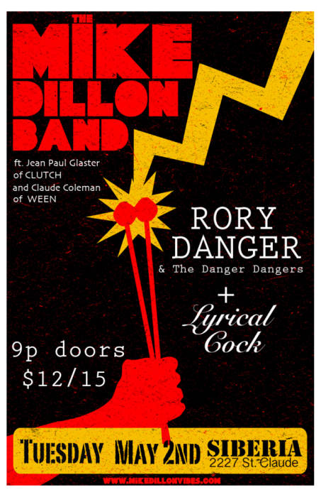 Mike Dillon Band (ft. Jean Paul Glaster of Clutch and Claude of Ween) | Rory Danger and The Danger Dangers | Lyrical Cock