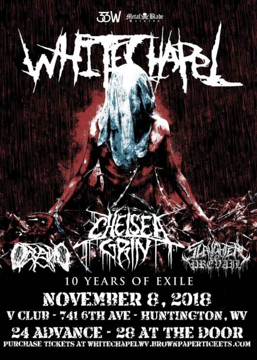 White Chapel / Chelsea Grin / Oceano / Slaughter To Prevail