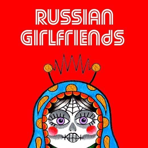 RUSSIAN GIRLFRIENDS | Wonk Unit | The Raging Nathans | ADULTS
