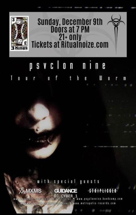 Ritual Noize Denver Presents  TOUR OF THE WORM PART 2 Psyclon Nine MXMS (ex Shiny Toy Guns) Guidance Striplicker DJ Cyber1