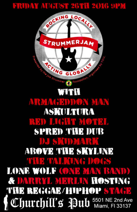 Strummer Jam with Askultura, Armageddon Man, Talking Dogs, Red Light Motel, Above the Skyline, Spred The Dub, DJ Skidmark, & Darryl Merlin hosting The Reggae/HipHop Stage