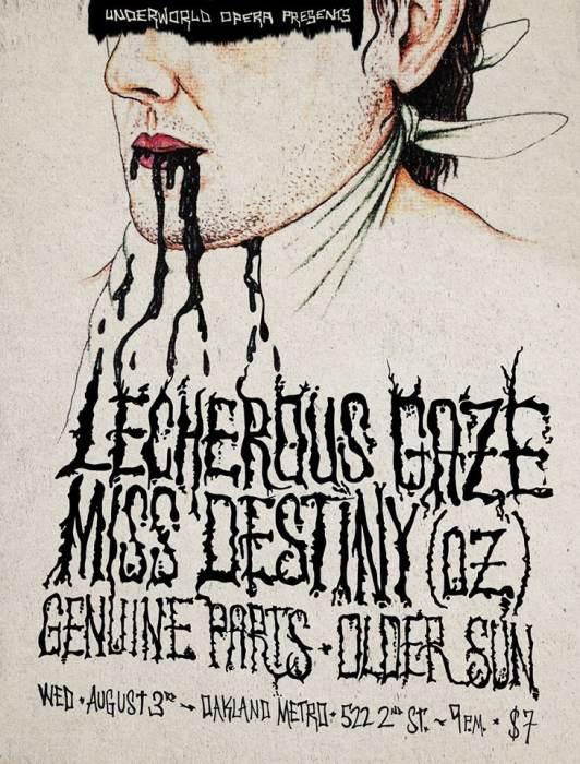 Lecherous Gaze (Oakland) and MISS DESTINY (Melbourne, Australia)