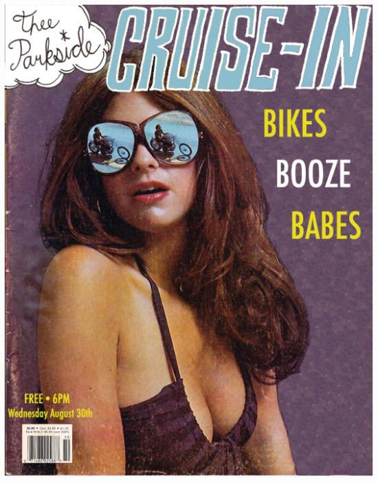 Cruise-In: Bikes, Bandanas, Booze, Babes