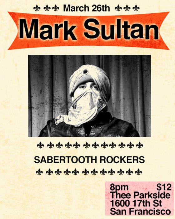 Mark Sultan, Sabertooth Rockers