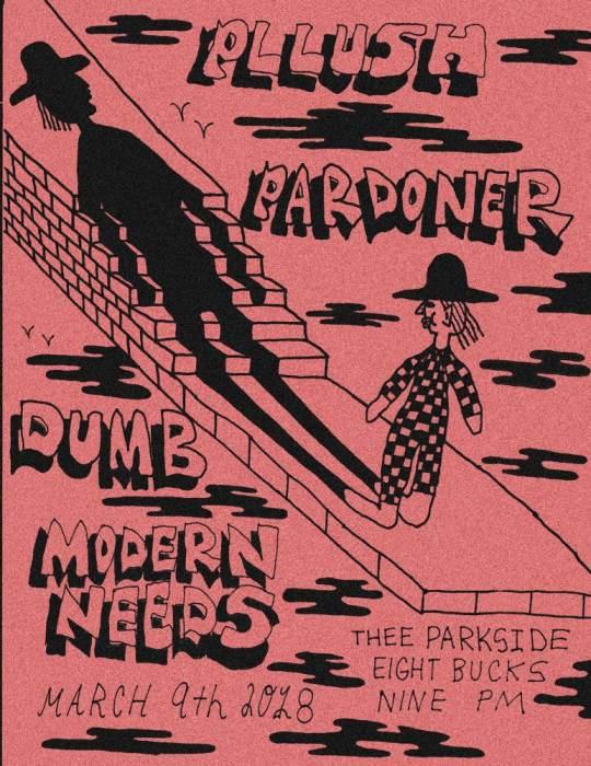 Pllush, Pardoner, Dumb, Modern Needs