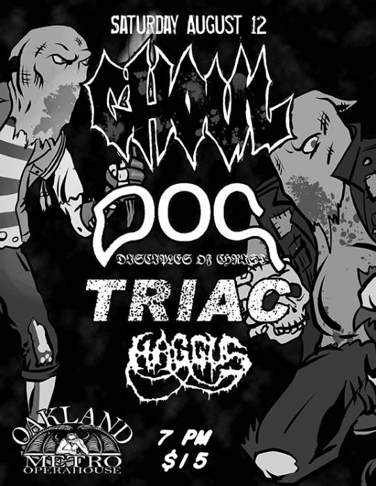 Ghoul,  Disciples of Christ (D.C.), Triac (Baltimore), Haggus (oakland)