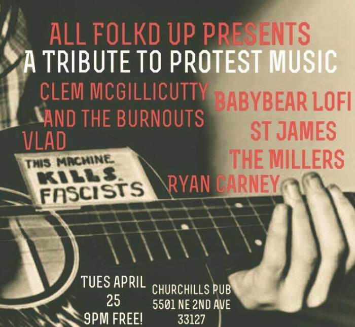 All Folk'd Up presents a tribute to Protest Music with Clem McGillicutty and the Burnouts, Babybear Lofi, St James, Vlad, The Millers, & Ryan Carney 9p/No Cover