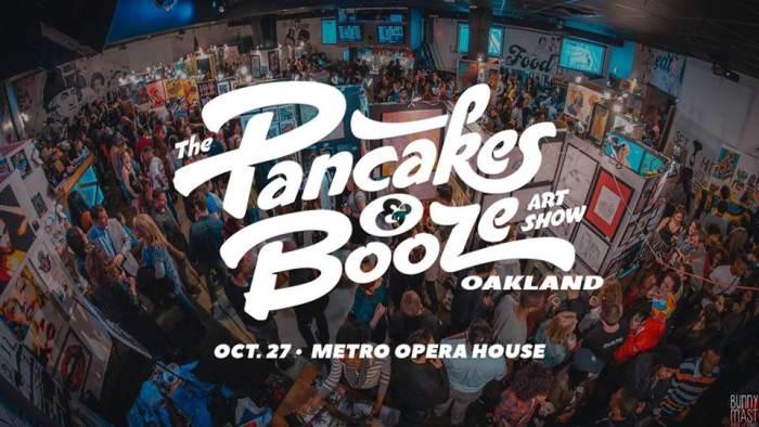 Pancakes and Booze artshow OAKLAND