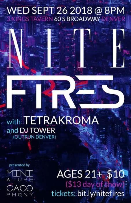 NITE, FIRES, TETRAKROMA, DJ TOWER