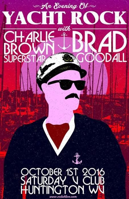 An Evening Of Yacht Rock W/ Charlie Brown Superstar & Brad Goodall