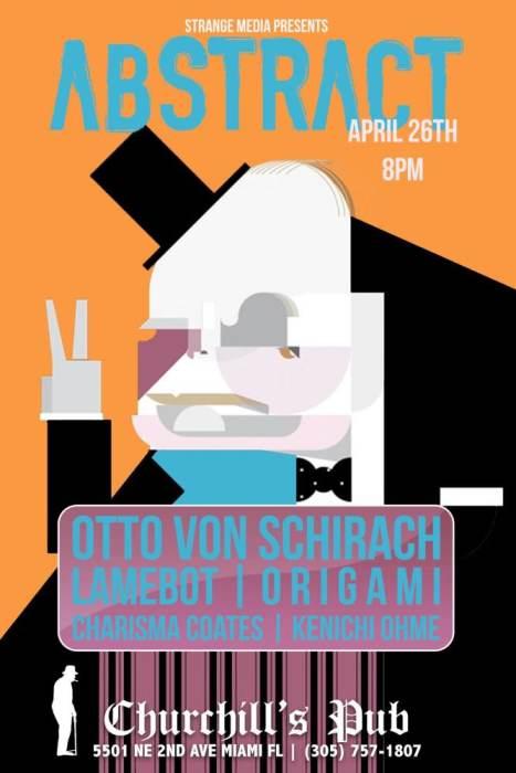 Strange Media Presents: ABSTRACT BASS with Otto Von Schirach, LAMEBOT, O R i G A M i, Charisma Coates, Kenichi Ohme